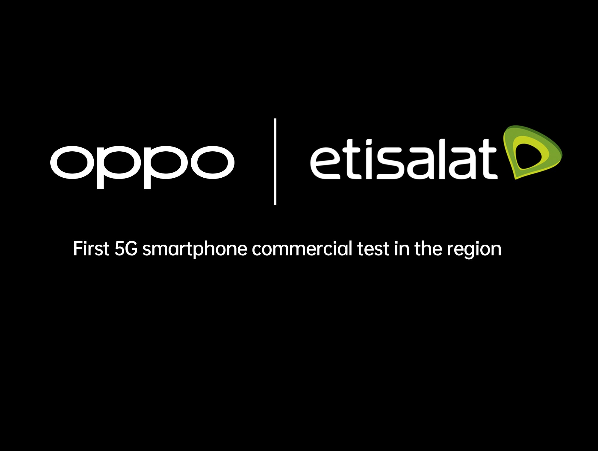 OPPO Collaborates With Etisalat For The First 5G Smartphone Test In The Region
