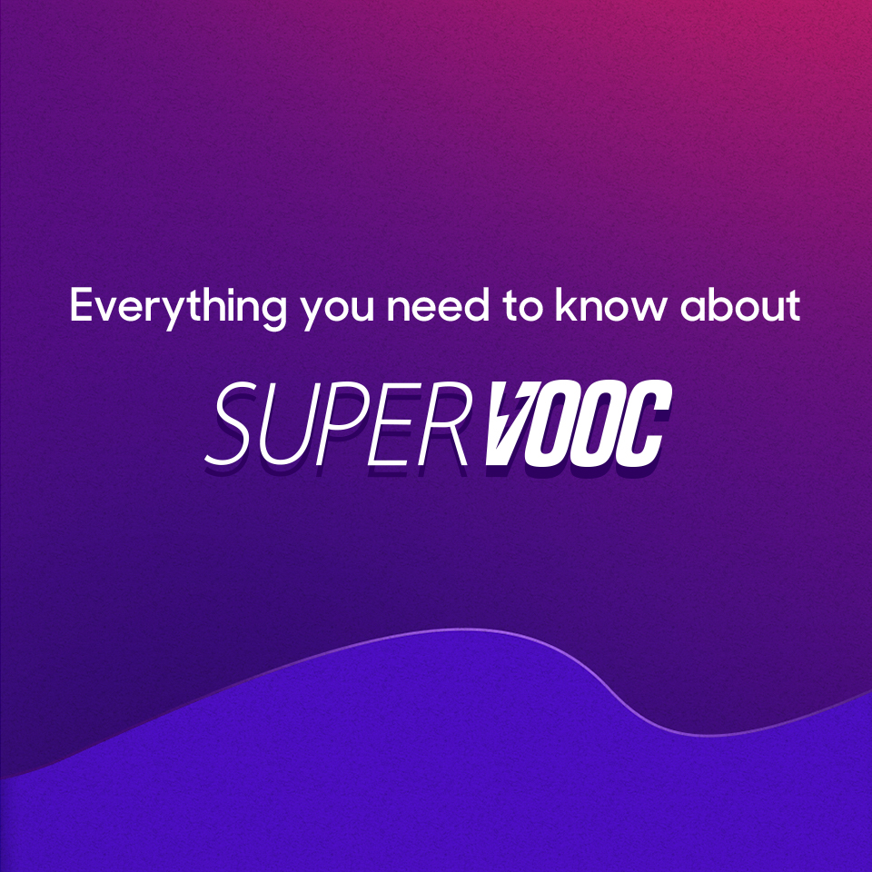 Everything you need to know about SuperVOOC