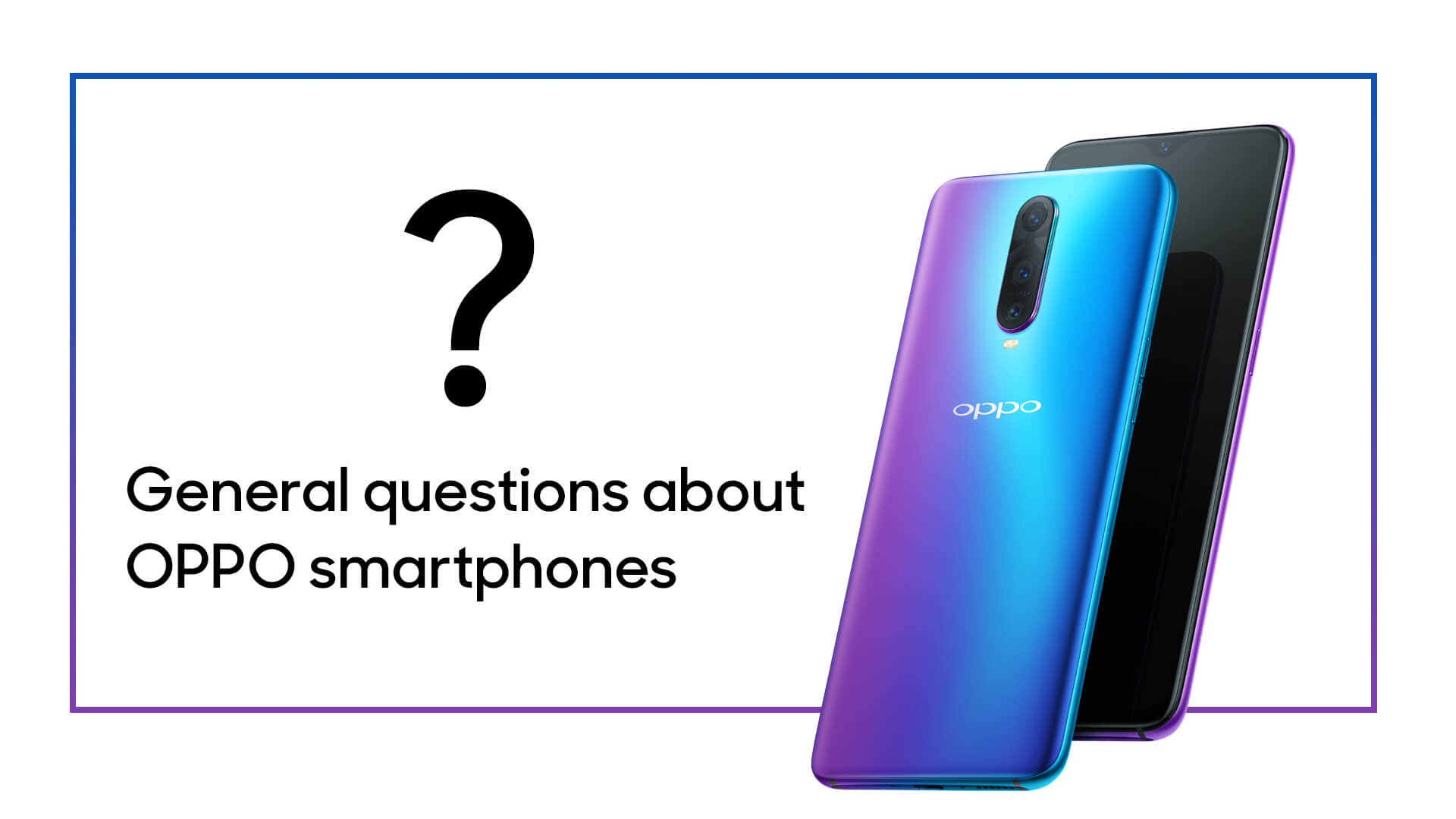 General Questions About OPPO Smartphones | OPPO Australia | OPPO