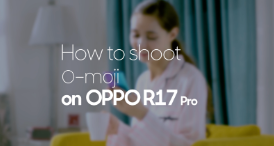 How to Shoot O-moji on OPPO R17 Pro