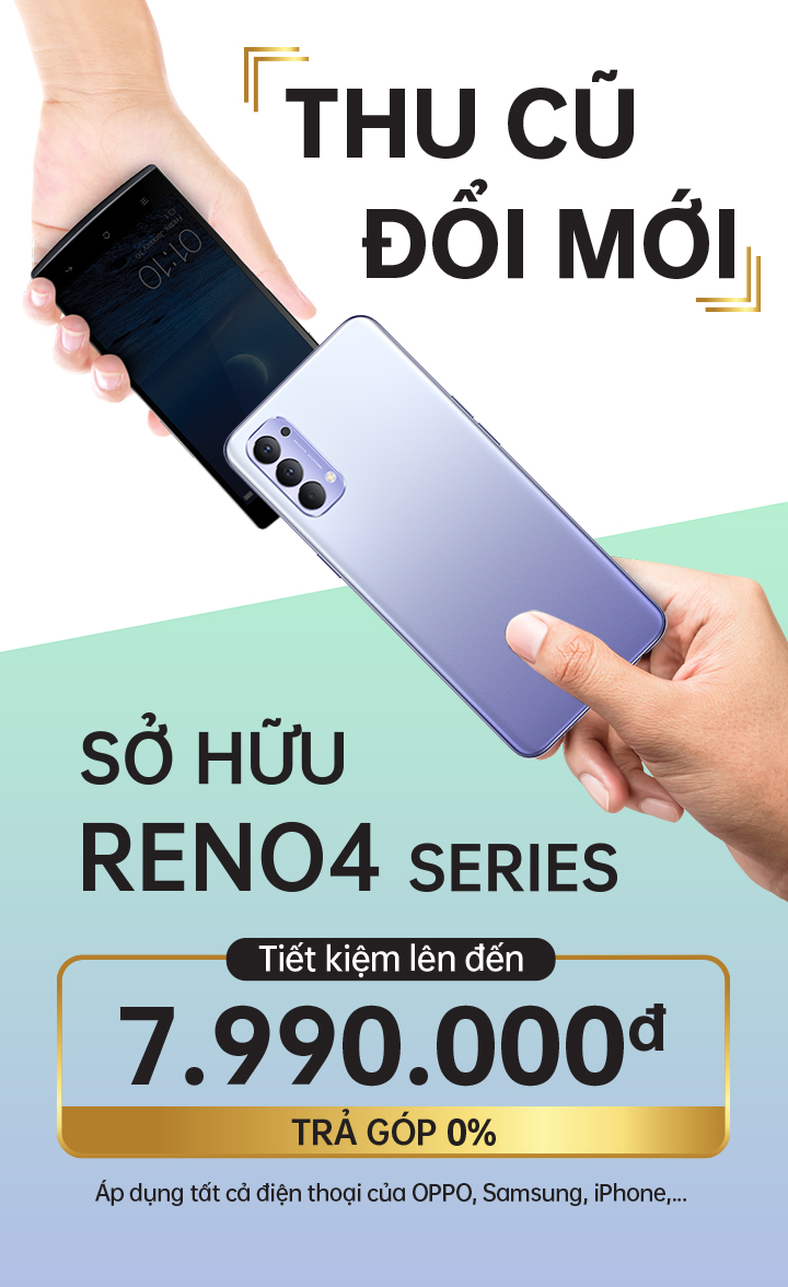 https://assorted.downloads.oppo.com/static/archives/images/vn/Event%20-%20Promotion%20-%20Thang%208/Thu%20cu%20doi%20moi/720x1176.jpg